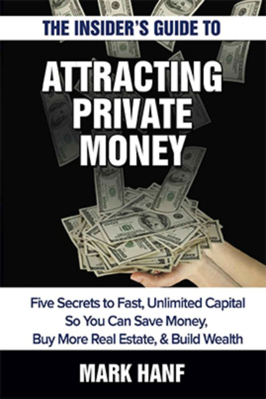 cover photo for Attracting Private Money by Mark Hanf
