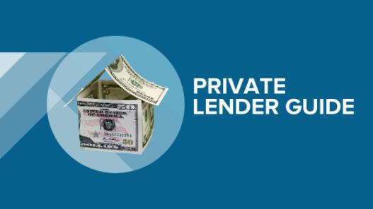 Private Lender Guide