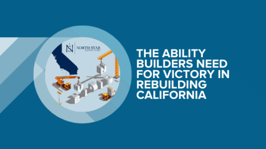 The Ability Builders Need For Victory In Rebuilding California